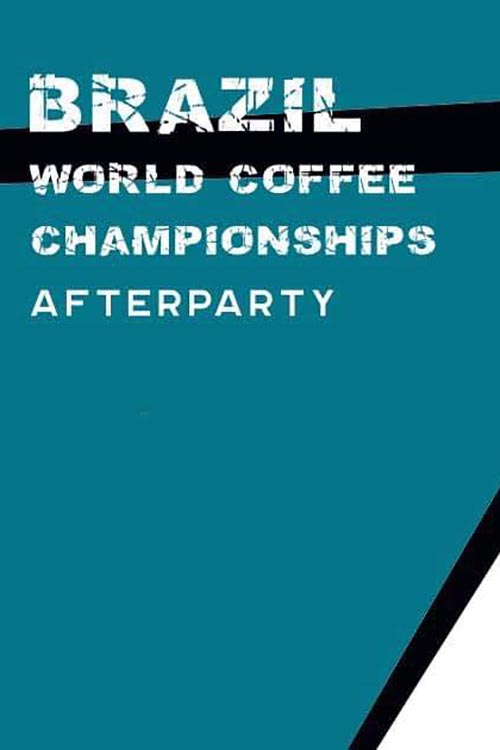 Brazil World Coffee Championships Afterparty